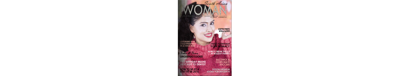 South Asian Woman Magazine Features Article
